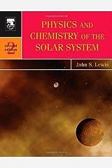 Physics and Chemistry of the Solar System, Volume 87 (International Geophysics) Paperback