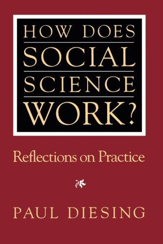 How Does Social Science Work?: Reflections on Practice (Pitt Series in Policy and Institutional Studies)