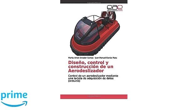 Amazon.com: Diseño, control y construcción de un ...