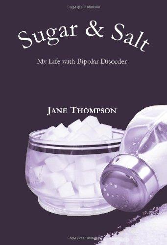 Sugar and Salt: My Life with Bipolar Disorder