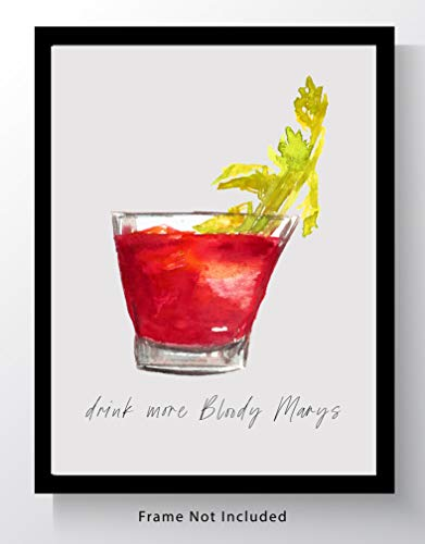 Bloody Mary Cocktail Bar Wall Art. 8x10 Unframed Decor Print - Makes a Great Gift for Kitchen, Home & Wet Bar, Martini, Wine or Tiki Bar.