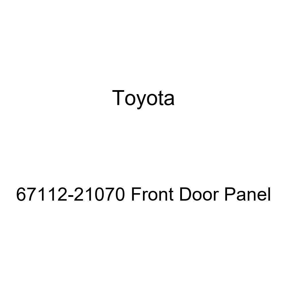 Toyota 67112-21070 Front Door Panel