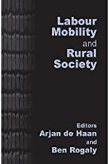 Labour Mobility and Rural Society Kindle Edition