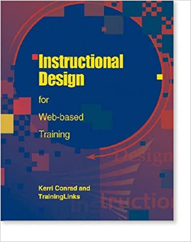 Instructional Design for Web-based Training by Kerri Conrad (2000-04-02)