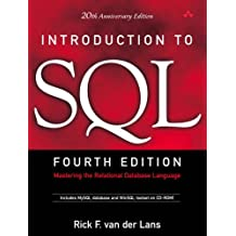 Introduction to SQL: Mastering the Relational Database Language (4th Edition)