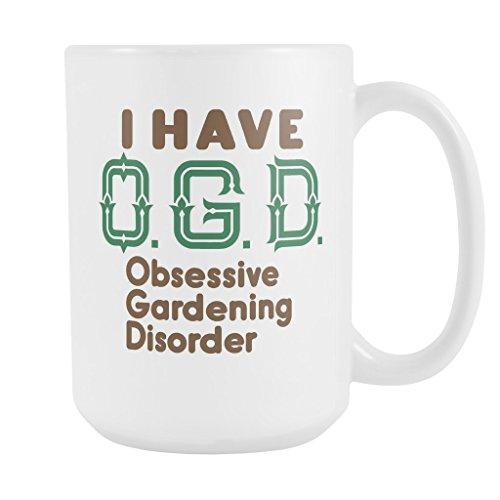 ArtsyMod OGD OBSESSIVE GARDENING DISORDER Premium Coffee Mug, PERFECT FUNNY GIFT for the Gardener, Gardening Lover! Attractive Durable White Ceramic Mug
