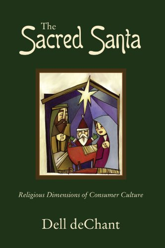 The Sacred Santa: Religious Dimensions of Consumer Culture