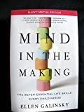 Mind in the Making : The Seven Essential Life Skills Every Child Needs, Galinsky, Ellen, 0062041290
