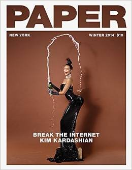 Paper Magazine - Kim Kardashian - Break the Internet!