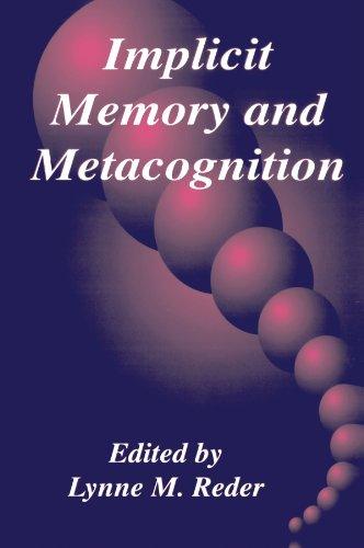 Implicit Memory and Metacognition (Carnegie Mellon Symposia on Cognition Series) by Brand: Psychology Press