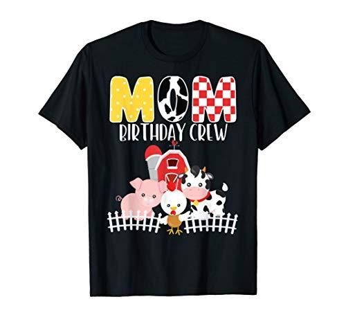 - Mom Birthday Crew Barnyard Farm Animals Bday Party T-Shirt