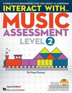 Interact with Music Assessment (Level 2) : Interactive Resources for the Music Classroom (Paperback)--by Manju Durairaj [2015 Edition]