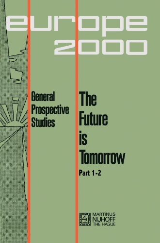 Future is Tomorrow: 17 Prospective Studies - 2 volumes (International Archives of the History of Ideas. Series Minor)