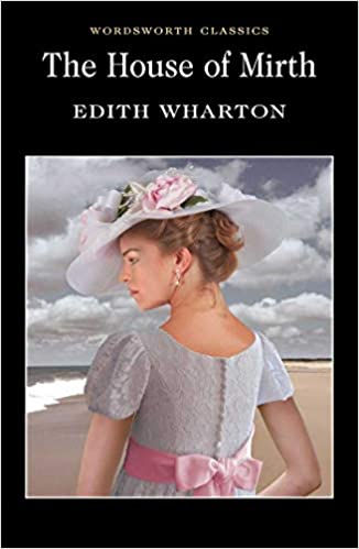 The House of Mirth (Wordsworth Classics): Amazon.es: Edith ...