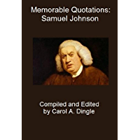 Memorable Quotations: Samuel Johnson (English Edition)