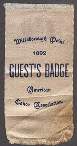 American Canoe Association Willsborough Point NY Guest Badge 1892