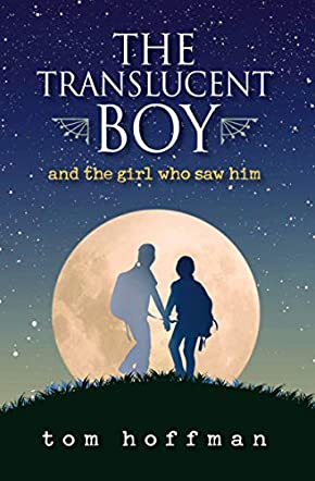 The Translucent Boy and the Girl Who Saw Him