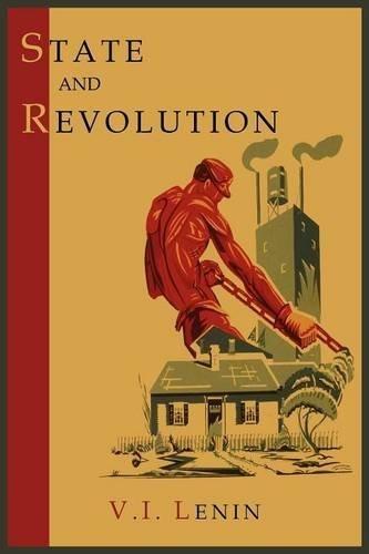 State and Revolution by Vladimir Ilich Lenin (2011-11-09)