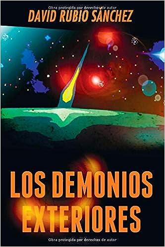 Los demonios exteriores: Amazon.es: David Rubio Sanchez: Libros