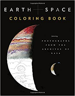 Earth and Space Coloring Book: Featuring Photographs from the ...