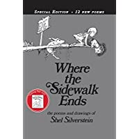 Where the Sidewalk Ends Special Edition with 12 Extra Poems: Poems and Drawin...