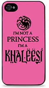 I'm Not A Princess I'm A Khaleesi Game of Thrones - Black Hardshell Case for iPhone 4 / 4S -413