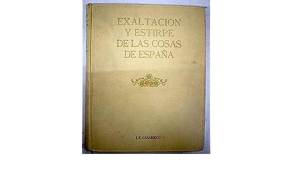 Exaltación y estirpe de las cosas de España: Amazon.es: Casariego ...