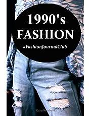 1990's Fashion: Fashion Journal Club