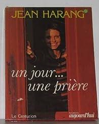Un jour. . . une prière par Jean Harang