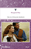 Mills & Boon : The Australian Heiress (There's More to the Story... Book 2)