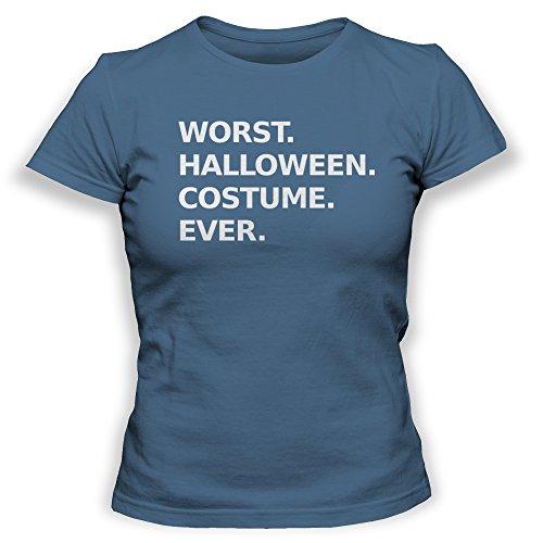 [Worst Halloween Costume Ever Womens Ladies T-Shirt (Large, Blue)] (Worst Ever Halloween Costumes)
