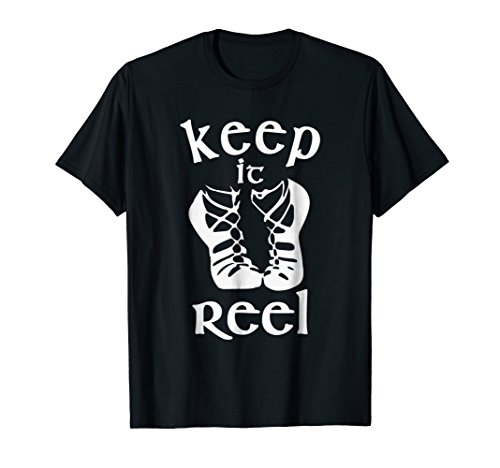 Funny Irish Dance Girls & Womens Gift T-Shirt - Keep it ()