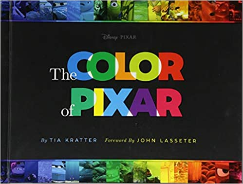 Amazon.com: The Color of Pixar: (History of Pixar, Book about ...