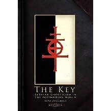 The Key: Sethian Gnosticism in the postmodern world
