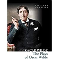 Wilde, O: Plays of Oscar Wilde