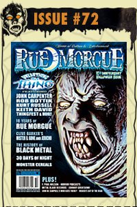 Rue Morgue Magazine # 72 /10th Anniversary Halloween Issue October 2007]()