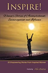 Inspire: Women's Stories of Accomplishment, Encouragement and Influence by Kim Lengling (2014-06-24) Paperback