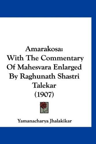 Download Amarakosa: With The Commentary Of Mahesvara Enlarged By Raghunath Shastri Talekar (1907) (Hebrew Edition) pdf epub