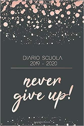 Diario Scuola 2019 2020: Agenda Settimanale e Scolastica ...