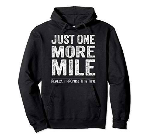 Funny Running Shirt Runner Gift Half Marathon One More Mile Pullover -