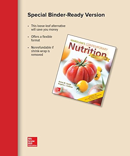 Loose Leaf for Wardlaw's Contemporary Nutrition Updated with 2015-2020 Dietary Guidelines for Americans by McGraw-Hill Education