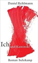 Ich Und Kaminski: Roman