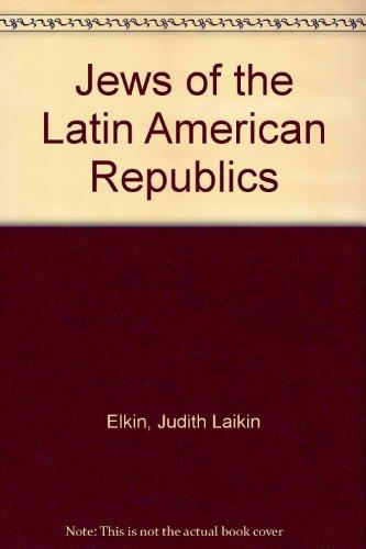 Jews of the Latin American Republics