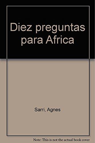 Descargar Libro 10 Preguntas Por Africa Agnes Sarri