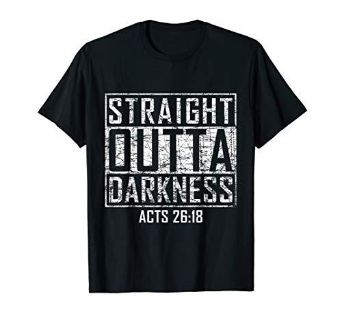 Straight Outta Darkness Religious Biblical Verse T-Shirt]()