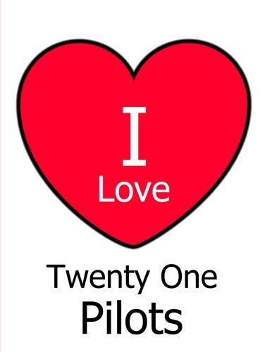 I Love Twenty One Pilots: Large White Notebook/Journal for Writing 100 Pages, Twenty One Pilots Gift for Girls, Boys, Women and Men