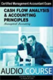Cash Flow Analysis & Accounting Principles. Managerial Accounting Audio Course
