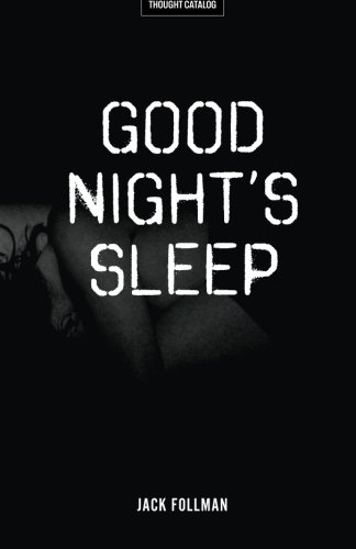Good Night's Sleep