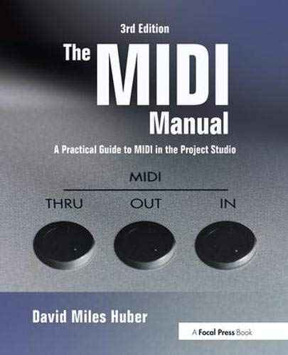 Free The MIDI Manual, Third Edition: A Practical Guide to MIDI in the Project Studio (Audio Engineering S<br />K.I.N.D.L.E