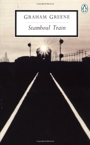 Stamboul Train: An Entertainment (Penguin Twentieth-Century Classics)